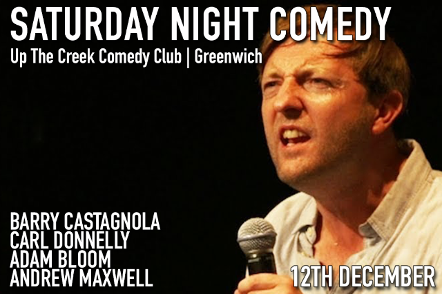 Saturday Night Comedy Sat 12 Dec