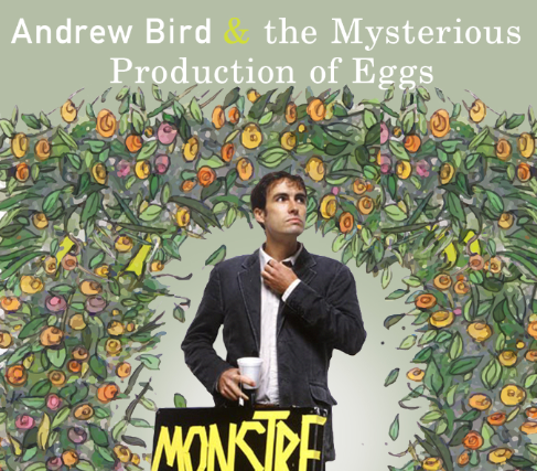 Andrew Bird & The Mysterious Production of Eggs, Performance Now! Live Stream