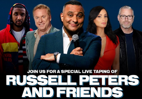 RUSSELL PETERS & FRIENDS ONE NIGHT ONLY!