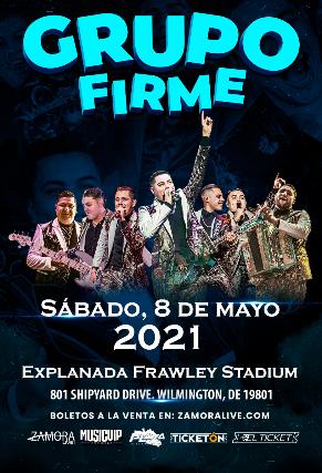 GRUPO FIRME - Tour 2021 at Explanada Frawley Stadium