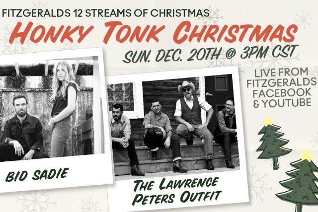 FITZGERALDS 12 Streams Of Christmas: Honky Tonk Christmas - Berwyn, IL 60402