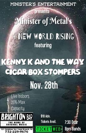 Kenny K & The Way, Cigar Box Stompers at The Brighton Bar