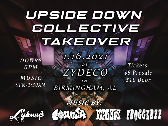 Upside Down Collective Takeover at Zydeco