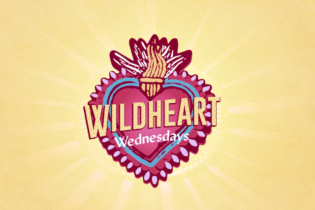 Wildheart Wednesdays : Creating Community thru stories and song