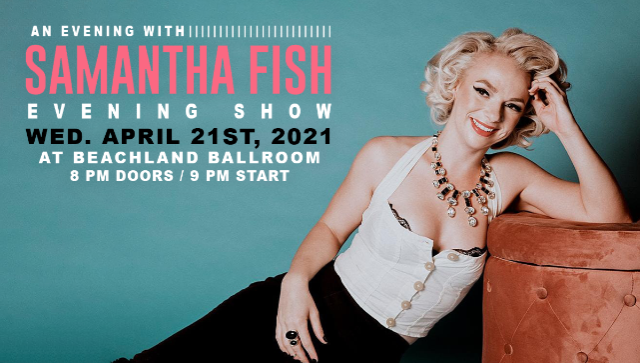 An Evening with Samantha Fish