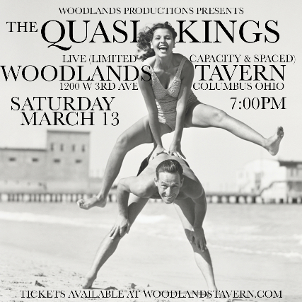 SOLD OUT - The Quasi Kings at Woodlands Tavern