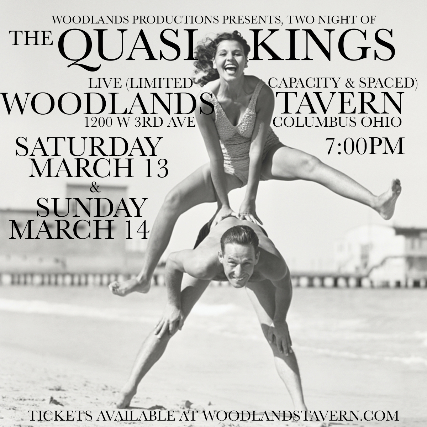 SOLD OUT - The Quasi Kings at Woodlands Tavern -  NIGHT 2