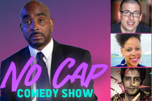No Cap Comedy Show with Dezz White