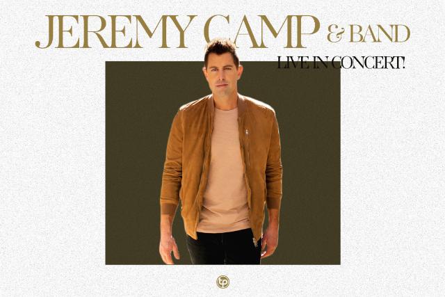 Jeremy Camp: Live in Concert - Williamson, GA