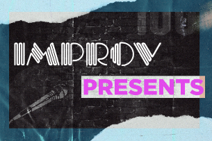 Improv Presents Mark Brady, Mellow Mike Miller, Tyler Wood, Spencer Bland. Hosted by Caleb Elliott