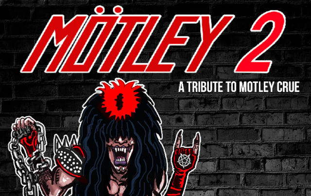 MÖTLEY 2 at Marquee Theatre