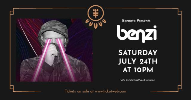 BENZI--Barnato EDM Series...presented by JSP Productions