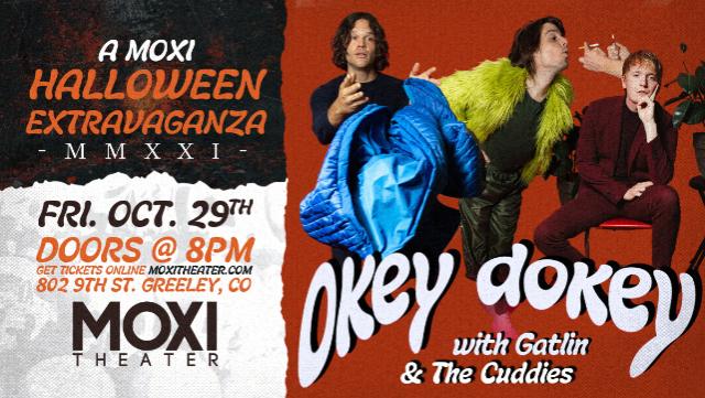 Okey Dokey at Moxi Theater
