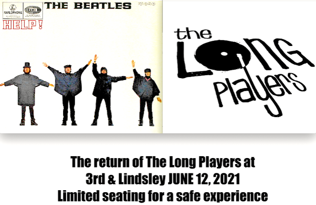 (SOLD OUT) THE LONG PLAYERS  Performing The Beatles : HELP!