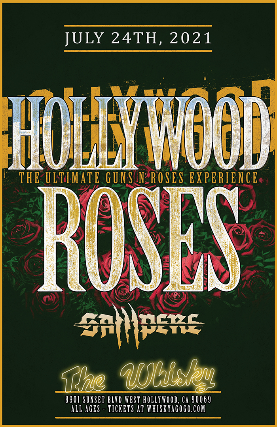 Hollywood Roses (The Ultimate Guns N' Roses Experience)