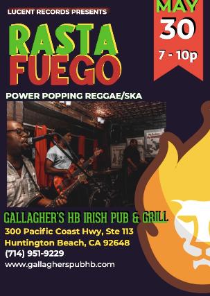 Rasta Fuego at Gallagher's Pub HB