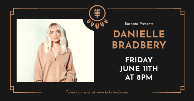 DANIELLE BRADBERY...presented by JSP Productions