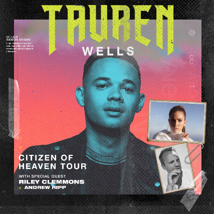 Tauren Wells: Citizen of Heaven Tour - Fresno, CA