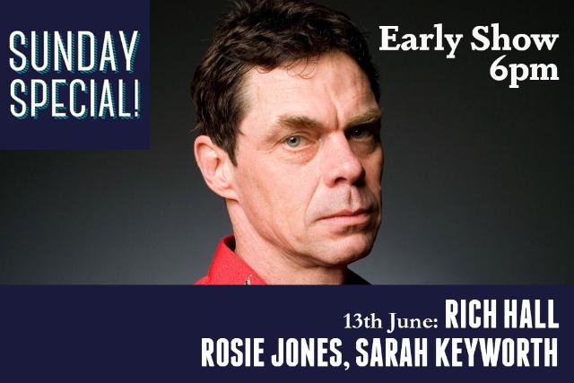 Sunday Special: Rich Hall, Rosie Jones, Sarah Keyworth (Early Show) Sun 13 Jun