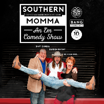 Southern Momma An Em Comedy Show