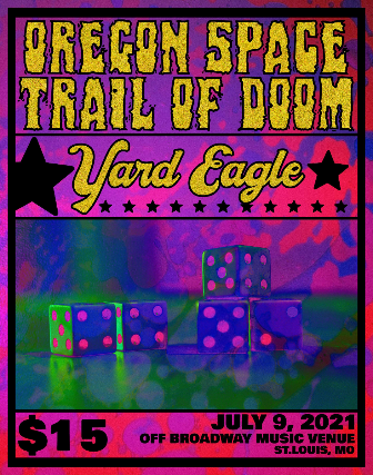 Yard Eagles/Oregon Space Trail of Doom at Off Broadway