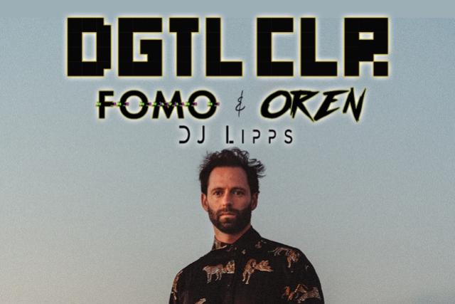 DGTL CLR, FOMO, OREN, DJ Lipps at Music Box