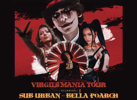 Virgil's Mania Tour starring Sub Urban and Bella Poarch