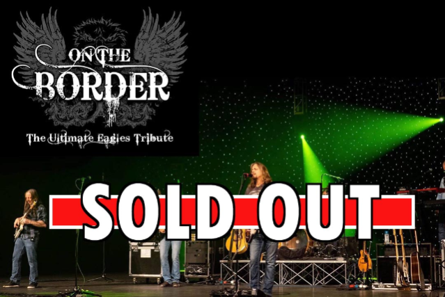 THE ULTIMATE EAGLES TRIBUTE – ON THE BORDER at Club LA