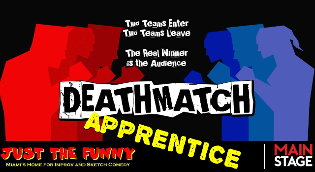 DeathMatch Apprentice at Just the Funny