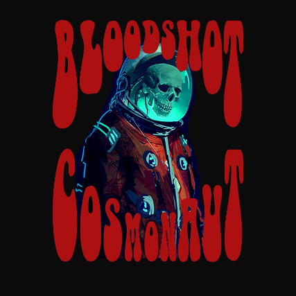 BloodShot Cosmonaut at Gallagher's Pub HB