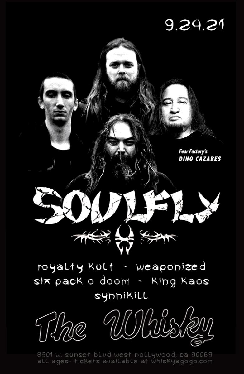 Soulfly, Royalty Kult, Weaponized, Six Pack O Doom, King Kaos, Synnikill