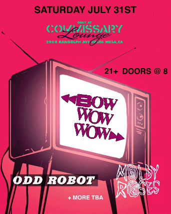 Bow Wow Wow + specials guests tba at Commissary Lounge