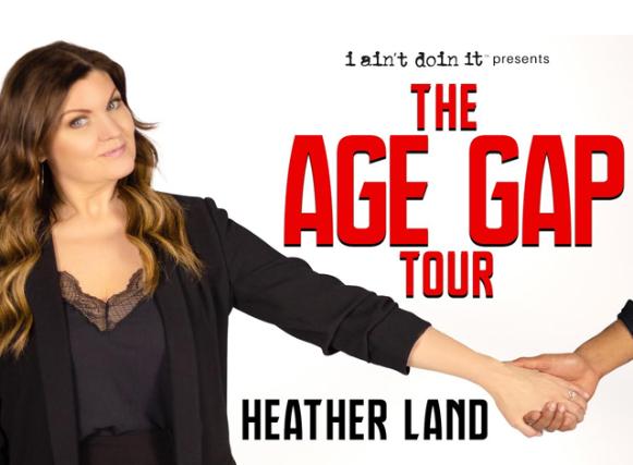 Heather Land: The Age Gap Tour