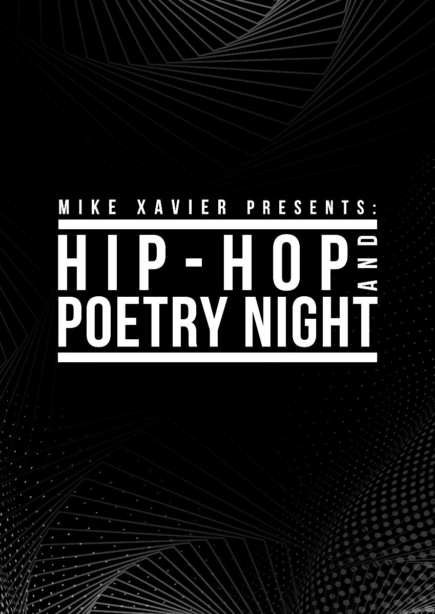 Mike Xavier Presents: Hip-Hop & Poetry Night