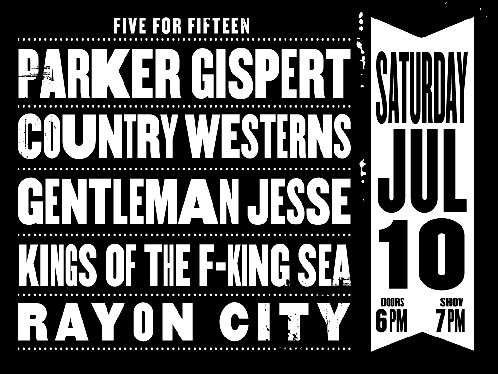 Parker Gispert + Country Westerns + Gentleman Jesse + Kings of the F-King Sea + Rayon City
