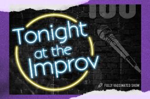 Tonight at the Improv, Frazer Smith, Dave Waite, Orlando Leyba, Zainab Johnson, Greg Behrendt, Jenny Zigrino, Ian Bagg