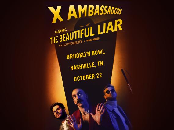 More Info for X Ambassadors – The Beautiful Liar Tour