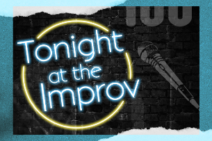 Tonight at the Improv ft. Erik Griffin, Pete Lee, Jamie Lee, Tommy Johnagin, Orlando Leyba, Gary Cannon!