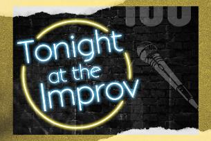 Tonight at the Improv ft. Jay Mohr, Andrew Santino, Sam Jay, Ali Macofsky, Pete Lee, Matt Richards, Brent Weinbach and more!