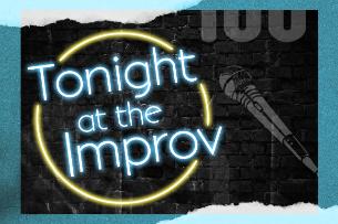 Tonight at the Improv ft. Jay Mohr, Dom Irrera, Fahim Anwar, Cathy Ladman, Orny Adams, Nika King, Ben Gleib!