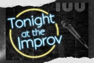 Tonight at the Improv ft. Gary Cannon, Jen Kober, Pete Lee, Erik Griffin, JB Ball, Jackie Kashian, Kirk Fox!
