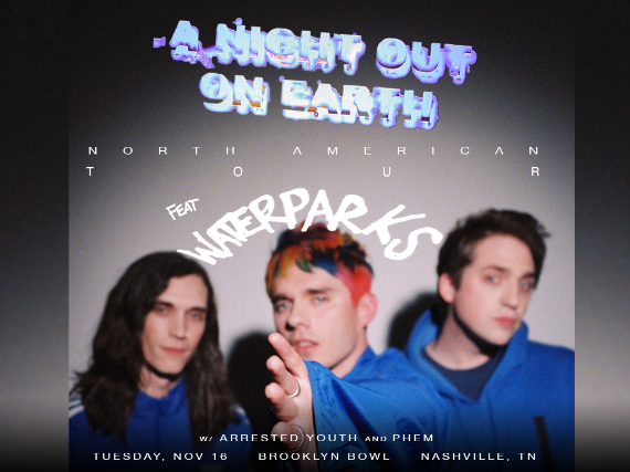 More Info for A Night Out On Earth Tour feat Waterparks