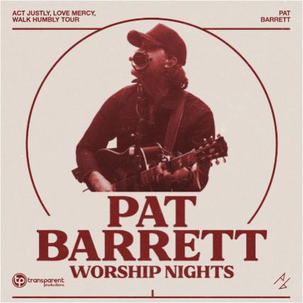 Pat Barrett Worship Nights - Farmington, NM