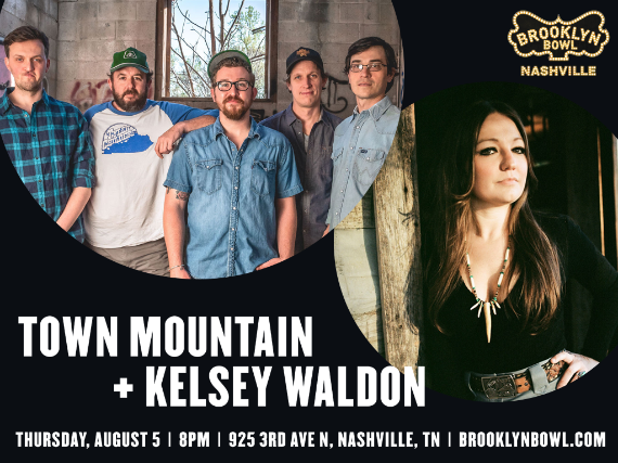 More Info for Town Mountain + Kelsey Waldon