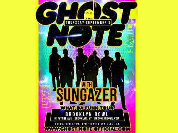 More Info for Ghost-Note + Sungazer