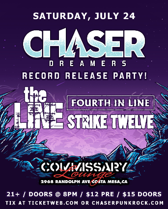 Chaser    The Line   Fourth In Line at Commissary Lounge