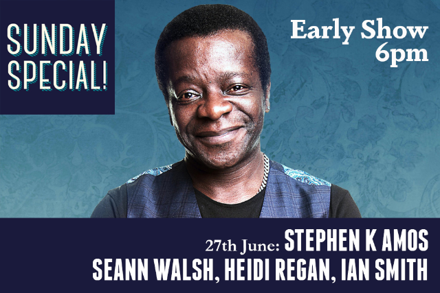 Sunday Special: Stephen K Amos, Seann Walsh, Heidi Regan, Ian Smith Sun 27 Jun