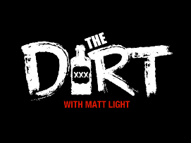 The Dirt with Matt Light