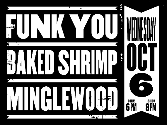 More Info for Funk You + Shareef Keyes and The Groove + Baked Shrimp