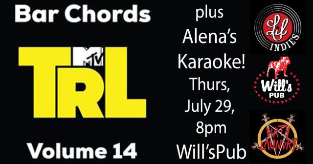 Bar Chords Vol 14 TRL and Alena's Karaoke at Will's Pub